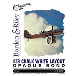 BORDEN & RILEY #39 Chalk White Layout Bond Pad